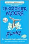 Fluke - Christopher Moore