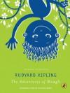 The Adventures of Mowgli - Rudyard Kipling