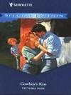 Cowboy's Kiss (A Ranching Family, #3) - Victoria Pade