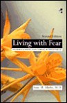 Living with Fear - Isaac M. Marks