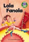 Lola Fanola - Penny Dolan, Bruno Robert