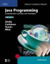 Java Programming: Comprehensive Concepts and Techniques (Shelly Cashman) - Gary B. Shelly, Thomas J. Cashman, Joy L. Starks