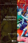 Contesting the Crusades - Norman Housley