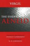 The Essential Aeneid - Virgil, W.R. Johnson, Stanley Lombardo