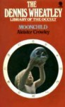 Moonchild (The Dennis Wheatley Library of the Occult) - Aleister Crowley, Dennis Wheatley, John Symonds, Kenneth Grant