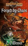 Forged by Chaos (Warhammer) - C.L. Werner