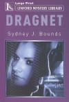 Dragnet - Sydney J. Bounds