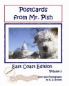 Postcards from Mr. Pish East Coast Edition - K.S. Brooks