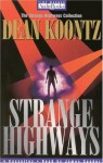 Strange Highways - James Spader, Dean Koontz