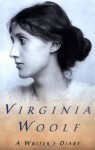 A Writer's Diary - Virginia Woolf, Leonard Woolf