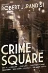 Crime Square - Robert J. Randisi