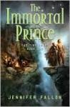 The Immortal Prince (Tide Lords Series #1) - Jennifer Fallon