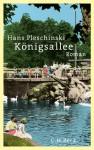 Königsallee - Hans Pleschinski