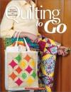 Quilting to Go - Jeanne Stauffer, Sandra L. Hatch