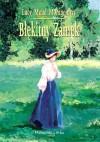 Błękitny Zamek - Jolanta Bartosik, L.M. Montgomery