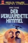 Der verwundete Himmel (Star Trek) - Diane Duane
