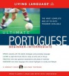 Ultimate Portuguese Beginner-Intermediate (Book and CD Set): Includes Comprehensive Coursebook and 8 Audio CDs - Living Language