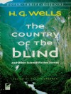 The Country of the Blind: and Other Science-Fiction Stories (Dover Thrift Editions) - H.G. Wells, Martin Gardner