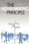 The Heisenberg Principle - Daniel Krause