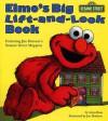 Elmo's Big Lift-And-look Book (Sesame Street) (Great Big Board Book) - Anna Ross, Joe Mathieu