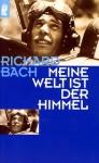 Meine Welt ist der Himmel - Richard Bach
