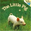 The Little Pig (Pictureback®) - Judy Dunn