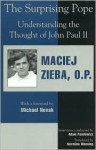 The Surprising Pope - Maciej Zieba, Adam Pawlowicz