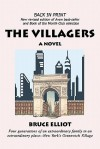 The Villagers: A Novel of Greenwich Village - Bruce Elliot
