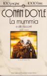 La mummia e altri racconti - Arthur Conan Doyle