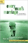 Every Man's Marriage: An Every Man's Guide to Winning the Heart of a Woman - Stephen Arterburn, Fred Stoeker, Mike Yorkey