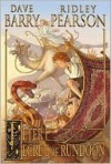 Peter and the Secret of Rundoon (Starcatchers Series #3) - Dave Barry, Ridley Pearson, Greg Call