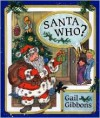 Santa Who? - Gail Gibbons