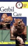 Quick & Easy Gerbil Care - Sue Fox