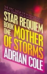Mother of Storms - Adrian Cole