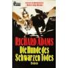 Die Hunde des schwarzen Todes - Richard Adams, Mechtild Sandberg