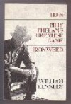 The Albany Novels: Legs, Billy Phelan's Greatest Game, Ironweed - William Kennedy