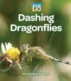 Dashing Dragonflies - Mary Elizabeth Salzmann, Diane Craig