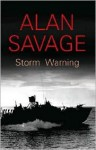 Storm Warning - Alan Savage