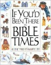 If You'd Been There in Bible Times - Stephanie Jeffs