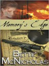 Memory's Edge - Bette McNicholas