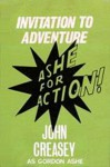 Invitation to Adventure - Gordon Ashe
