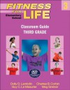 Fitness for Life: Elementary School Classroom Guide: Third Grade - Dolly Lambdin, Charles B. Corbin, Guy Le Masurier, Meg Greiner