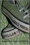 Sentimental Bulls#*t - Magenta Periwinkle, Keli Chaffin