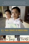 U.S. War Crimes in Indochina: History, Responsibility, and the American Future - Mark Pavlick, Richard A. Falk