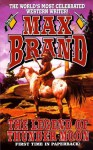 The Legend of Thunder Moon - Max Brand