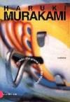 L'uccello che girava le viti del mondo - Haruki Murakami, Antonietta Pastore