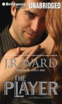 The Player - Jessica Bird, J.R. Ward, Emily Beresford