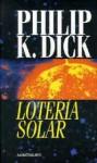 Lotería solar - Philip K. Dick