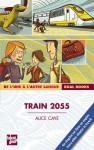 Train 2055 - Alice Caye, Gwen Keraval
