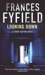 Looking Down - Frances Fyfield